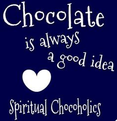 86c5fcf81d5f341a1e8a3169b8458ef4--chocolate-humor-chocolate-quotes